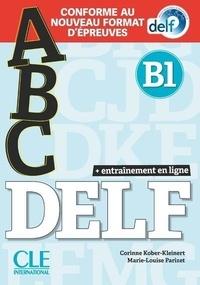 Corinne Kober-Kleinert et Marie-Louise Parizet - ABC DELF B1. 1 CD audio MP3
