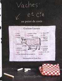 Corinne Lacroix - Vaches et Cie - Au point de croix.