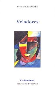 Corinne Lagenèbre - Veladores.