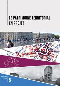 Le patrimoine territorial en projet.pdf