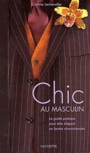 Histoiresdenlire.be Chic au masculin - Le guide pratique pour être élégant en toutes circonstances Image