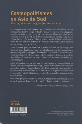 Cosmopolitismes en Asie du Sud. Sources, itinéraires, langues (XVIe-XVIIIe siècle)