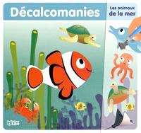 Corinne Lemerle - Décalcomanies Les animaux de la mer.