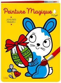 Corinne Lemerle - Peinture magique à l'eau - Joyeuses Pâques ! Avec un pinceau.