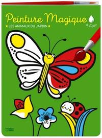 Corinne Lemerle - Peinture magique à l'eau - Les animaux du jardin, avec un pinceau.