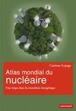 Corinne Lepage - Atlas mondial du nucléaire - Une étape dans la transition énergétique.