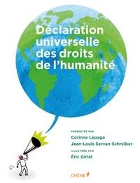 Corinne Lepage et Jean-Louis Servan-Schreiber - Déclaration universelle des droits de l'humanité.