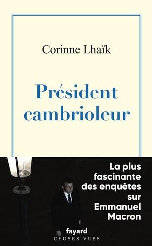 Corinne Lhaïk - Président cambrioleur.