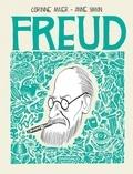 Corinne Maier et Anne Simon - Freud - Une biographie dessinée.