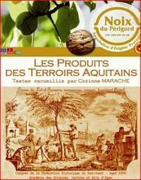 Corinne Marache - Les produits des terroirs aquitains.