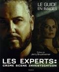 Corinne Marrinan et Steve Parker - Les Experts - Le guide en images.