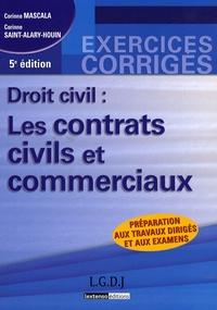 Corinne Mascala et Corinne Saint-Alary-Houin - Droit civil : les contrats civils et commerciaux.