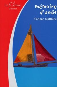 Corinne Matthieu - Mémoire d'août.
