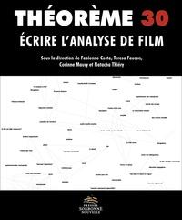 Corinne Maury et Fabienne Costa - Ecrire l'analyse de film - Un enjeu pour l'esthétique.