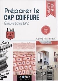 Corinne Menu-Boduin - Préparer le CAP coiffure - Epreuve écrite EP2. 1re et 2e années.
