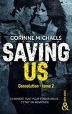 Corinne Michaels - Saving Us - Une romance New Adult.