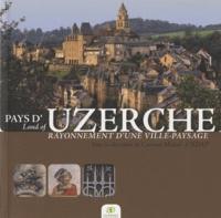 Corinne Michel - Pays d'Uzerche - Rayonnement d'une ville-paysage.