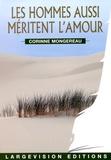 Corinne Mongereau - Les hommes aussi méritent l'amour.