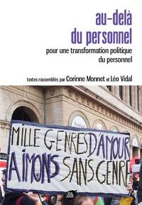 Corinne Monnet et Léo Vidal - Au-delà du personnel - Pour une transformation politique du personnel.