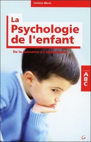 ABC de la psychologie de l'enfant et de l'adolescent