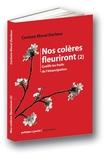 Corinne Morel Darleux - Nos colères fleuriront - Tome 2, Cueillir les fruits de l'émancipation.