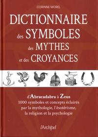 Corinne Morel - Dictionnaire des symboles, des mythes et des croyances.
