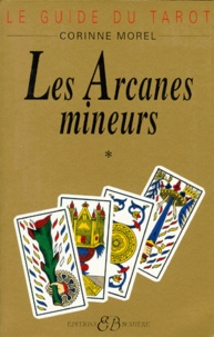 Goodtastepolice.fr Le guide du tarot. Tome 1, Les arcanes mineurs Image