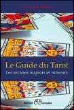 Corinne Morel - Le guide du tarot.