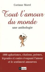 Corinne Morel - Tout l'amour du monde.