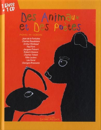 Des Animaux et des Poètes. Poèmes en chansons  avec 1 CD audio