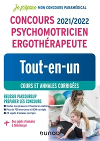 Corinne Pelletier et Benoît Priet - Concours 2021/2022 Psychomotricien Ergothérapeute - Tout-en-un - Cours et annales corrigées.