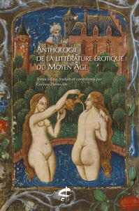 Corinne Pierreville - Anthologie de la littérature érotique du Moyen Age.