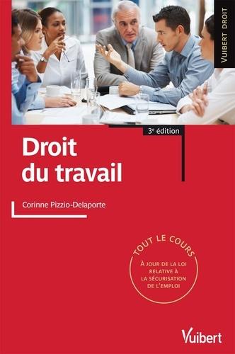Corinne Pizzio-Delaporte - Droit du travail, Fiches de cours, QCM Commentés, Exercices corrigés.