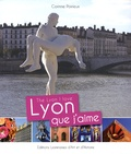 Corinne Poirieux - Lyon que j'aime - The Lyon I love.