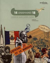 Corinne Porte et Nathalie Meut - 14 lendemain(s) 18 - L'Ardèche dans l'après-guerre.