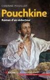 Corinne Pouillot - Pouchkine - Roman d'un séducteur.