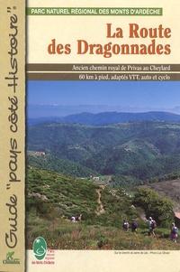Corinne Pradier - La Route des Dragonnades.