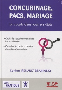 Corinne Renault-Brahinsky - Concubinage, pacs, mariage.