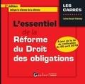 Corinne Renault-Brahinsky - L'essentiel de la réforme du droit des obligations.