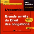 Corinne Renault-Brahinsky - L'essentiel des grands arrêts du droit des obligations.