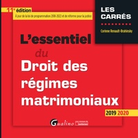 Corinne Renault-Brahinsky - L'essentiel du Droit des régimes matrimoniaux.