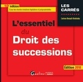 Corinne Renault-Brahinsky - L'essentiel du droit des successions.