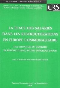 La place des salariés dans les restructurations en Europe communautaire - Contexte économique, droit européen et comparé.pdf