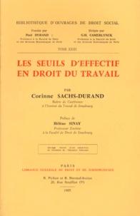 Corinne Sachs-Durand - Les Seuils d'effectif en droit du travail.