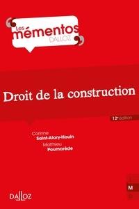 Corinne Saint-Alary-Houin et Matthieu Poumarede - Droit de la construction - 12e ed..
