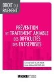 Corinne Saint-Alary Houin et Marie-Hélène Monsèrié-Bon - Prévention et traitement amiable des difficultés des entreprises.