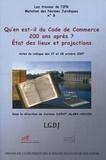 Corinne Saint-Alary Houin - Qu'en est-il du Code de commerce 200 ans après ? - Etat des lieux et projections.