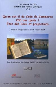 Corinne Saint-Alary-Houin - Qu'en est-il du Code de commerce 200 ans après ? - Etat des lieux et projections.