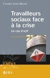 Corinne Saint-Martin - Travailleurs sociaux face à la crise - Le cas d'AZF.