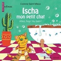 Corinne Saint-Mleux - Ischa mon petit chat - Allez, hop ! Au bain !.